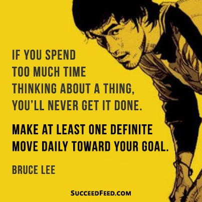 Bruce Lee Quotes Make One Move Towards Your Goal