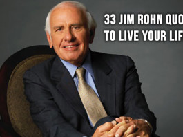 33 Jim Rohn Quotes To Live Your Life By