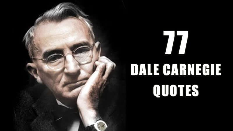77 Dale Carnegie Quotes That Will Help You Succeed